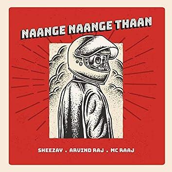 Naange Naange Thaan