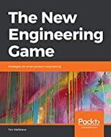 The New Engineering Game: Strategies for smart product engineering