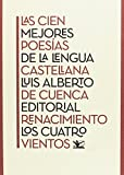 Las cien mejores poesías de la lengua castellana (Los Cuatro Vientos)