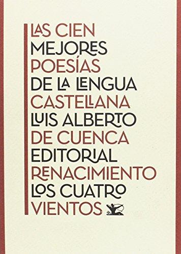 Las cien mejores poesías de la lengua castellana (Los Cuatr
