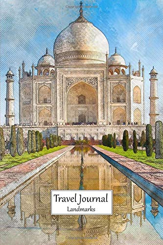 Travel Journal Landmarks: Medium Size Blank Trip Diary To Record Your Journey With Taj Mahal, Agra, India Cover
