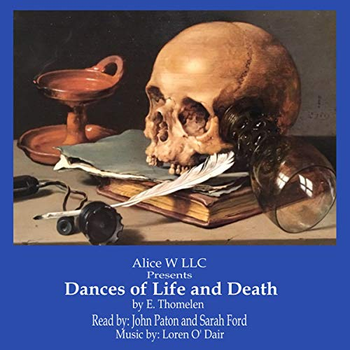 Dances of Life - and Death  By  cover art