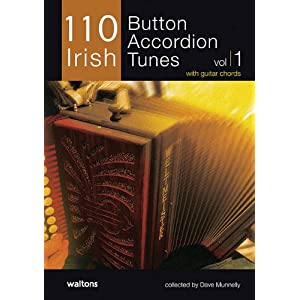 110 Irish Button Accordion Tunes, Volume 1: With Guitar Chords