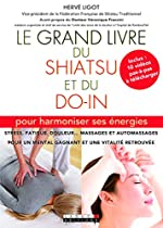 Le grand livre du shiatsu et du do in
