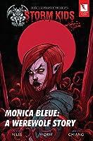 John Carpenter Presents Storm Kids: Monica Bleue: a Werewolf Story