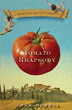 Tomato Rhapsody: A Fable of Love, Lust & Forbidden Fruit
