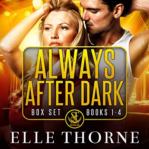 Always After Dark: The Boxed Set Books 1-4 audiobook cover art