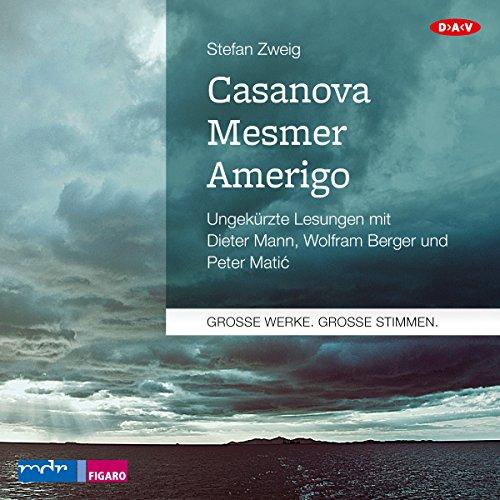 Casanova - Mesmer - Amerigo Titelbild