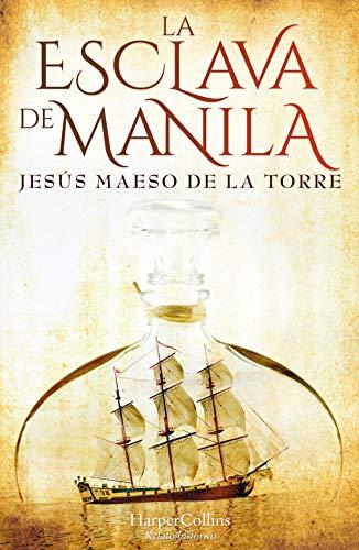 La esclava de Manila (Especial Confinamiento)
