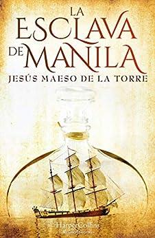 La esclava de Manila (Especial Confinamiento) PDF EPUB Gratis descargar completo