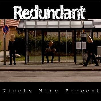 Ninety Nine Percent