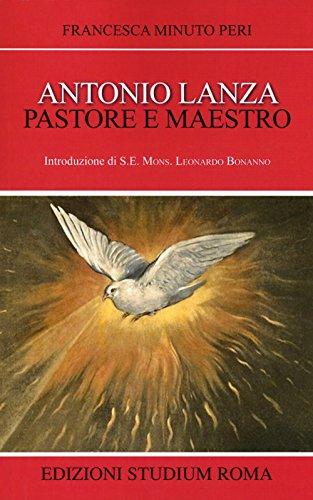 Antonio Lanza Pastore E Maestro