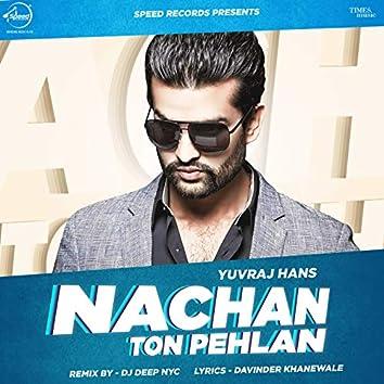 Nachan Ton Pehlan (Remix) - Single