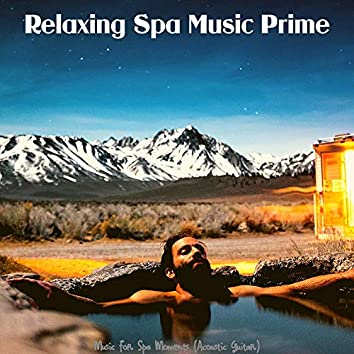 Music for Spa Moments (Acoustic Guitar)