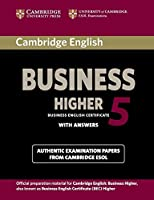 Cambridge English Business 5 Higher Student's Book with Answers (BEC Practice Tests) by Cambridge ESOL(2012-03-19)