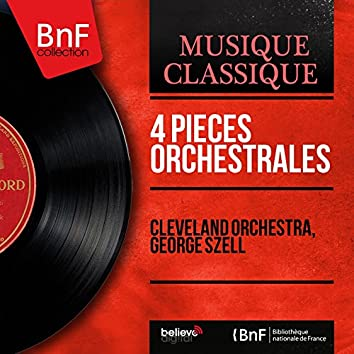 4 Pièces orchestrales (Mono Version)