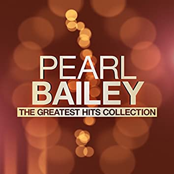 Pearl Bailey - The Greatest Hits Collection