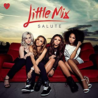 Salute by Little Mix (2014-02-04)
