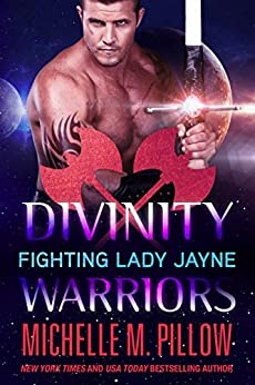 Fighting Lady Jayne (Divinity Warriors Book 2) by [Michelle M. Pillow]