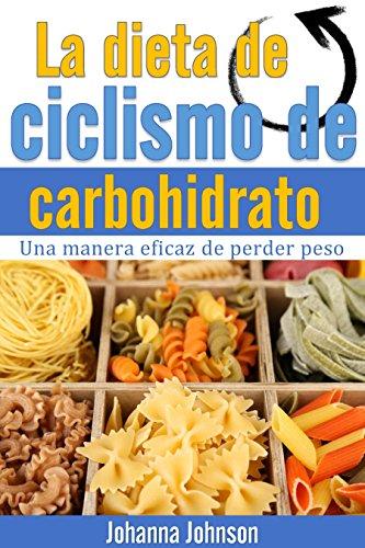 La dieta de ciclismo de carbohidrato: Una manera eficaz de perder peso