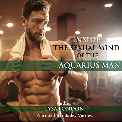 Inside the Sexual Mind of an Aquarius Man Titelbild