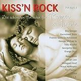 Kiss'N Rock - Die schönsten Balladen für Romeo & Julian