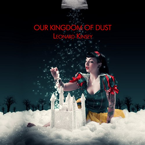 Our Kingdom of Dust audiobook cover art