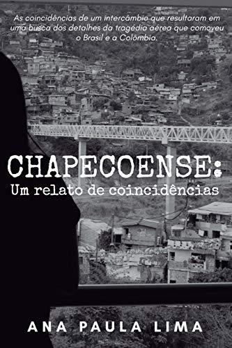 Chapecoense: Um Relato de Coincid