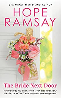 The Bride Next Door (Chapel of Love Book 4) by [Hope Ramsay]