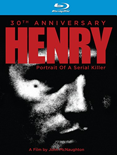 Henry Portrait of a Serial Killer: 30th Anniversary [Blu-ray]