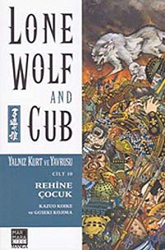 Lone Wolf and Cub Sayı : 10 - Rehine Çocuk: Yalnız Kurt ve Yavrusu