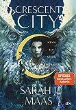 Crescent City 2 – Wenn ein Stern erstrahlt: Romantische Fantasy der Bestsellerautorin (Crescent City-Reihe)