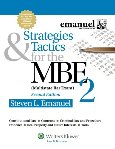 Strategies & Tactics for the MBE 2, Second Edition (Bar Review)