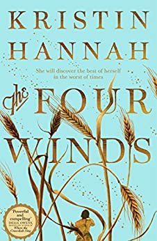 The Four Winds by [Kristin Hannah]