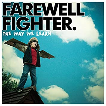 The Way We Learn (Deluxe)