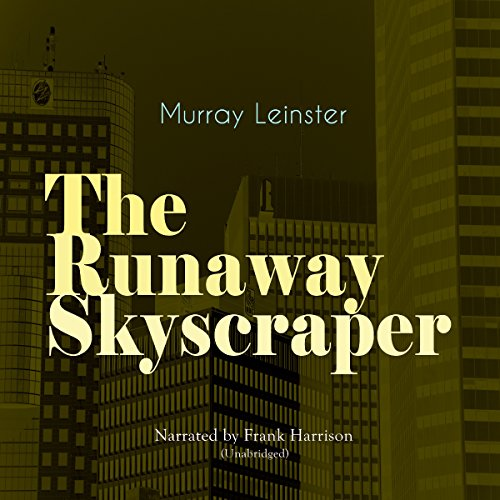 The Runaway Skyscraper audiobook cover art