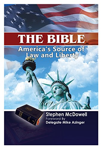 The Bible: America's Source of Law and Liberty (English Edition)