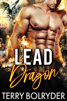 Lead Dragon (Dragon Guard of Drakkaris Book 1) by [Terry Bolryder]