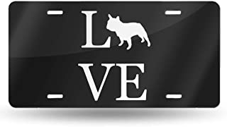 NMG-06 Love French Bulldog License Plate Car Accessories License Plate Tag for Car, Truck, RV, Trailer, 6 X 12 Inches