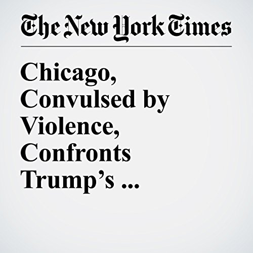 Chicago, Convulsed by Violence, Confronts Trump's Twitter Threat copertina