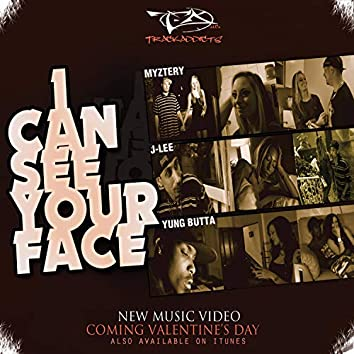 I Can See Your Face