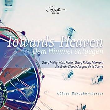 Towards Heaven (Dem Himmel entgegen)