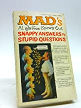 MAD'S Snappy Answers to Stupid Questions