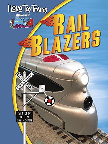 I Love Toy Trains - Rail Blazers