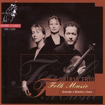Dvořák, Martin & Ives: Folk Music