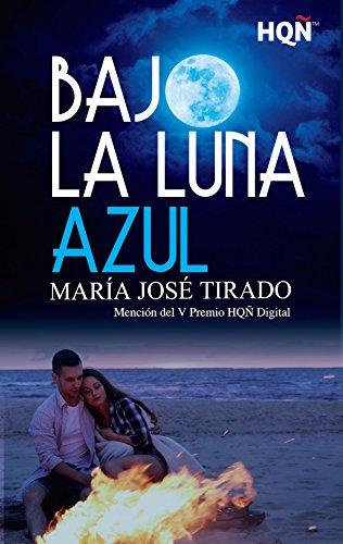 Bajo la luna azul de María José Tirado