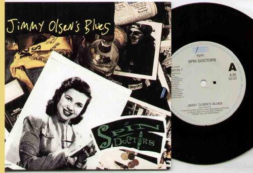 SPIN DOCTORS - JIMMY OLSENS BLUES - 7 inch vinyl / 45