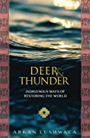 Deer and Thunder