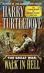 Walk in Hell (Great War #2) by Harry Turtledove