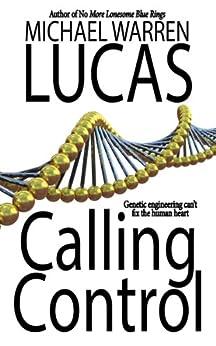 Calling Control by [Michael Warren Lucas]